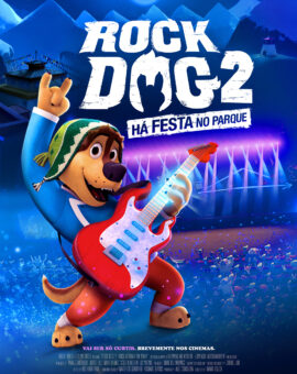 Rock Dog 2 – Há Festa no Parque